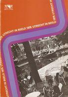 Utrecht: Utrecht In Beeld 1975 - Histoire