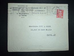 LETTRE TP M. DE GANDON 15F OBL.MEC.23 JUIN 1951 LE HAVRE PRINCIPAL (76) GRAND PRIX INT. AUTOMOBILE ROUEN 8 JUILLET - Marcophilie (Lettres)