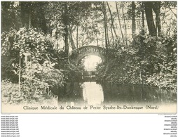 59 LES DUNKERQUE. Château De Petite-Synthe. Maison De Santé Et Clinique Médicale 1933 - Dunkerque