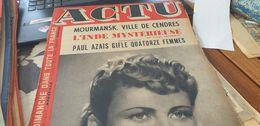 ACTU 43 /JULIETTE FABER /CROSS POULENARD /MIREILLE PONSARD /HENRY LAVERNE /PEYNET - 1900 - 1949