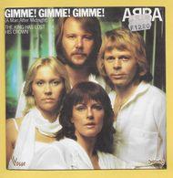 Disque Vinyle 45 Tours : ABBA : Gimme ! Gimme ! Gimme !..Scan D : Voir 2 Scans - Disco, Pop