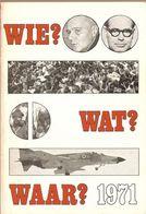 WIE, WAT, WAAR Jaarboek 1971 - Histoire