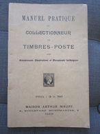 Manuel Pratique Du Collectionneur De Timbres Poste Maury - Francobolli