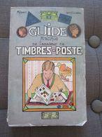 Guide Pratique De L'amateur De Timbres Poste, A. Laplanche, 1928 - Francobolli