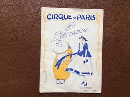 PROGRAMME CIRQUE  CIRQUE De PARIS   ANNEE 1912 - Programmes