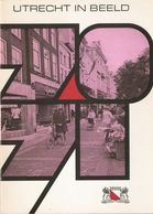 Utrecht In Beeld 1970/1971 - Histoire