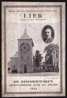 LIER - DE ZIMMERTOREN ASTRONOMISCHE KLOK EN STUDIO ORIGINELE BROCHURE 1931 - ZIE SCANS  ! - Dépliants Touristiques