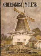 Nederlandse Molens. 32 Aquarellen Meerkleurendruk - Histoire