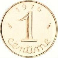 FRANCE 1 Centime  1976 OR PL  Etat Sup Edition Limitée GARANTIE AUTHENTIQUE PRIX DEPART 1 EURO - Gold