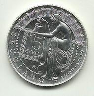 2009 - Italia 5 Euro Scoperta Di Ercolano - Senza Confezione - Italie