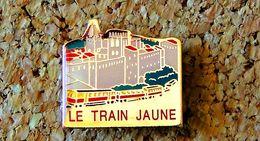 Pin's SNCF TRAIN JAUNE Pyrénées Catalanes Fort De Villefranche De Conflent - Verni époxy - Fabricant Inconnu * - TGV
