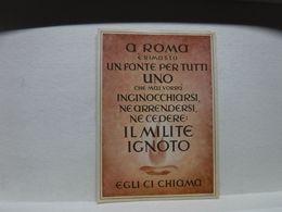REPUBBLICA SOCIALE  ITALIANA --R.S.I. ---  A ROMA  E' RIMASTO UN FANTE  PER TUTTI Ecc. - Guerra 1939-45