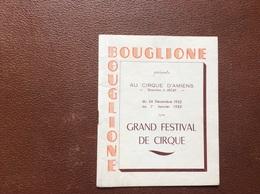 PROGRAMME CIRQUE  CIRQUE BOUGLIONE Au Cirque D'Amiens  Du 24 DÉCEMBRE 1952 Au 1er JANVIER 1953 - Programmi