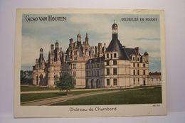CACAO  VAN  HOUTEN   - CHATEAU  DE CHAMBORD     - PUBLICITE  CHOCOLAT - Van Houten