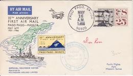 35° Ann. Du 1°Vol Pago Pago-Manu'a, Obl. Pago Pago Le 16 May 66 + Signature Et Vignette Pour Apia - Samoa Américaine