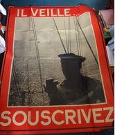 """Affiche-  Propagande - """" Il Veille- Souscrivez """"- ( état ,trés Passable )- ( 1.50m X1.10m) - Afiches"""