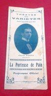 """Programme Théâtre Des Variétés Années 20 """"La Porteuse De Pain"""" Xavier De Montepin M. Valette Lucienne Ravina,Buchenet - Programme"""