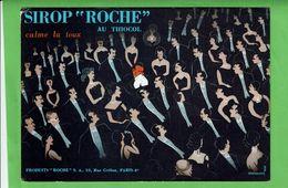 """Buvard - Sirop """" ROCHE """" Au Thicol - Calme La Toux - - Chemist's"""