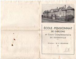 Présentation De L'école, Pensionnat De DOUDEVILLE, (76), Format 21 X 29,7, état Très Médiocre, Voir Scan, Scolaire - Autres Collections