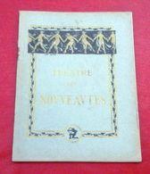 """Programme Théâtre Des Nouveautés Saison 1926 """"La Famille Lavolette M. Brieux Mme Régina Camier Abel Taride - Programme"""