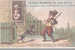 CHROMO GRANDS MAGASINS DU COIN DE RUE PARIS  FAITES DONC RENTRER VOT' CONCIERGE - Chromos