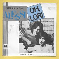 Disque Vinyle 45 Tours : ALESSI :  OH LORI..Scan A : Voir 2 Scans - Dischi In Vinile