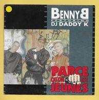 Disque Vinyle 45 Tours : BENNY B :  Parce Qu'on Est Jeunes..Scan A : Voir 2 Scans - Dischi In Vinile