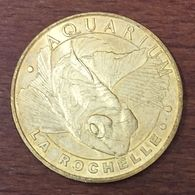 17 LA ROCHELLE AQUARIUM POISSON MANDARIN MEDAILLE TOURISTIQUE MONNAIE DE PARIS 2008 JETON MEDALS COINS TOKENS - Monnaie De Paris