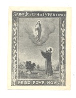 RELIGION - HUY - Prière à St-Joseph De Cupertino Pour La Réussite Des Examens - Ecole, Enseignement, étude - 1901 - Images Religieuses