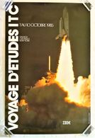 AFFICHE ORIGINALE PUBLICITE IBM VOYAGE D'ETUDES ITC 1985 RALEIGH ORLANDO NEW YORK STS NASA NAVETTE SPATIALE USA - Afiches