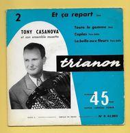 Disque Vinyle 45 Tours : TONY CASANOVA : 4 Titres..Scan C : Voir 2 Scans - Instrumental