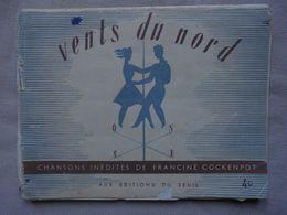 Ancien - Livret De Chansons Inédites De Francine Cockenpot Vents Du Nord 1946 - Musique & Instruments