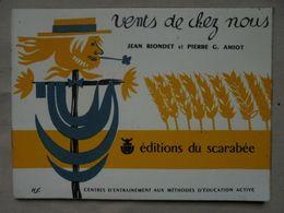 Ancien - Livret De Chansons Vents De Chez Nous J. Riondet & P.G. Amiot 1961 - Musique & Instruments