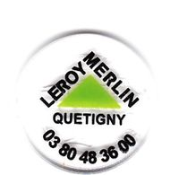 Jeton De Caddie En Plastique - Leroy-Merlin Quétigny (21) - Grande Surface De Bricolage - Transparent - Revers 1€ - Trolley Token/Shopping Trolley Chip