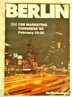 AFFICHE ORIGINALE PUBLICITE IBM CIM MARKETING CONGRES 1986 BERLIN Kurfürstendamm Photo - Afiches