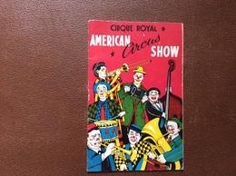 PROGRAMME CIRQUE  AMERICAN Circus SHOW  Cirque Royal  BRUXELLES  Belgique - Programme