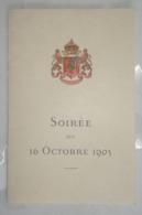 PROGRAMME -  Soirée Du 16 Octobre 1905 En L'honneur Du Roi Des Bulgares - Programme