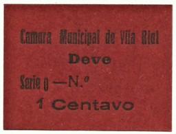 VILA RIAL ( REAL ) - RARA - Cédula 1 CENTAVO - M.A. 2453a - Série O - Papel Vermelho - Emergency Paper Money Notgeld - Portugal