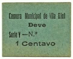 VILA RIAL ( REAL ) - RARA - Cédula 1 CENTAVO - M.A. 2453a - Série Y - Papel Azul - Emergency Paper Money Notgeld - Portugal