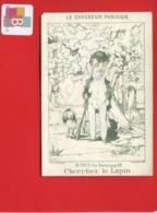 Chromo Porcelaine  Question Devinette  Optique Le Chasseur Parisien Cherchez Le Lapin Fusil Chien Lith Paillard  Paris - Trade Cards