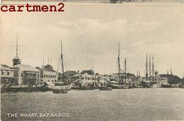 BARBADOS THE WHARF CARAÏBES ANTILLES - Barbades