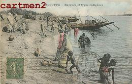 CALCUTTA BARQUES ET TYPES INDUGENES INDE INDIA - India