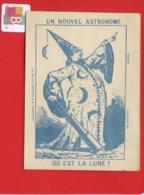 Chromo Question Devinette Optique  Nouvel Astronome Lune ? Astronomie Longue Vue  Humour Imp Dufrenoy Paris - Trade Cards