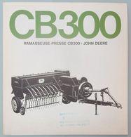 DÉPLIANT COMMERCIAL TRACTEUR JOHN DEERE CB300 RAMASSEUSE PRESSE - Tracteurs