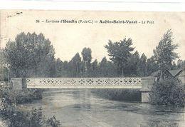 2020 - 07 - PAS DE CALAIS - 62 - AUBIN SAINT VAAST Près De Hesdin - Le Pont Sur La Canche - Hesdin