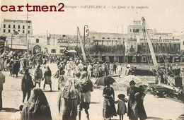 CASABLANCA LES QUAIS ET LES REMPARTS AMIEUX FRERES MAROC - Casablanca