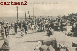 CASABLANCA LES QUAIS ET LA RADE ANIMEES MAROC - Casablanca