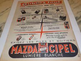 ANCIENNE PUBLICITE OUBLIEZ TOUT PILES MAZDA  CIPEL  1958 - Afiches