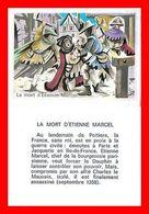 CHROMOS. Histoire. La Mort D'Etienne MARCEL...L160 - Artis Historia