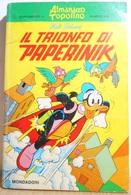 Classici Disney I Serie Supp. A Gli Albi Di Topolinon. 63 Il Trionfo Di Paperinik - Disney
